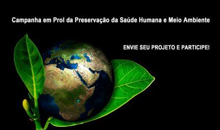 Campanha em Prol da Preservação da Saúde Humana e Meio Ambiente