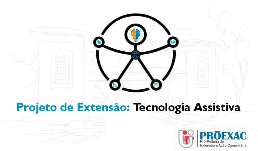 Projeto de Extensão: Tecnologia Assistiva - Participe! - UNILINS