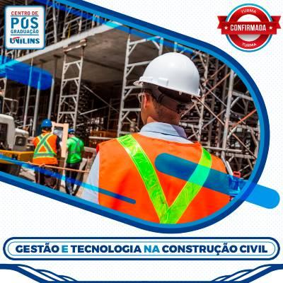 Pós-Graduação em Gestão e Tecnologia na Construção Civil - UNILINS