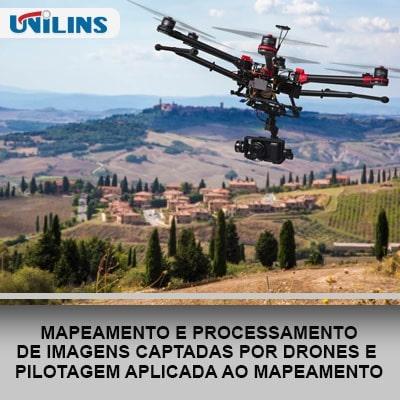 Mapeamento e Processamento de Imagens Captadas por Drones e Pilotagem Aplicada ao Mapeamento - UNILINS