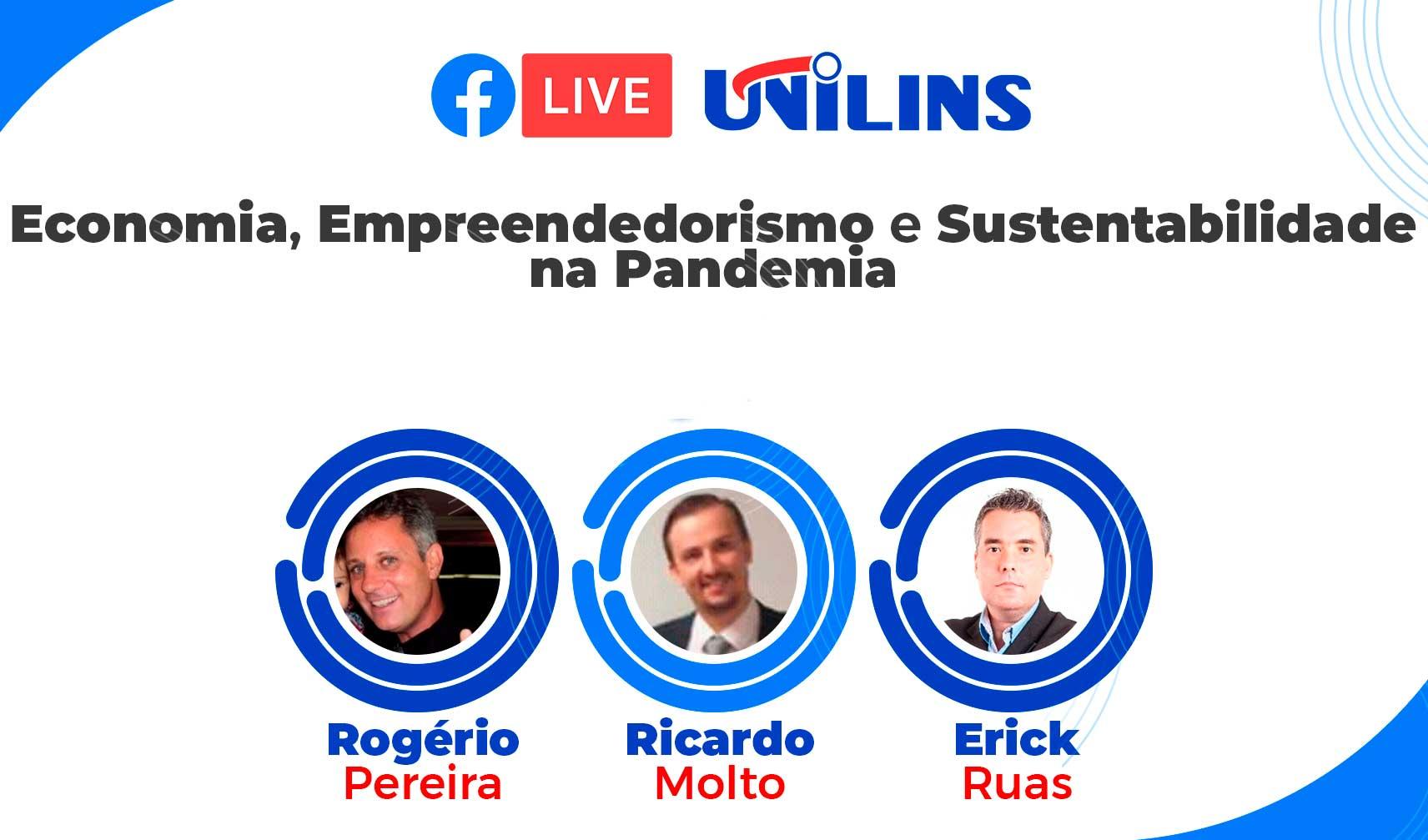 Live debateu economia, empreendedorismo e sustentabilidade na pandemia - UNILINS