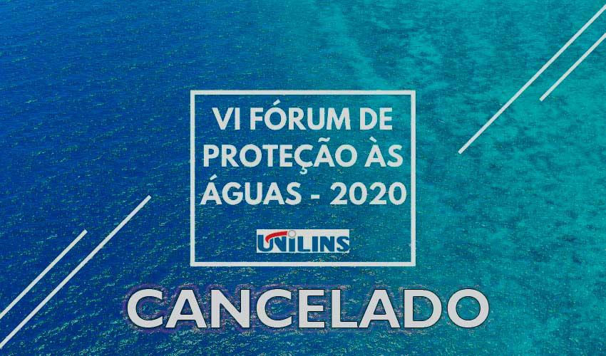 Fórum de Proteção às Águas é cancelado - UNILINS