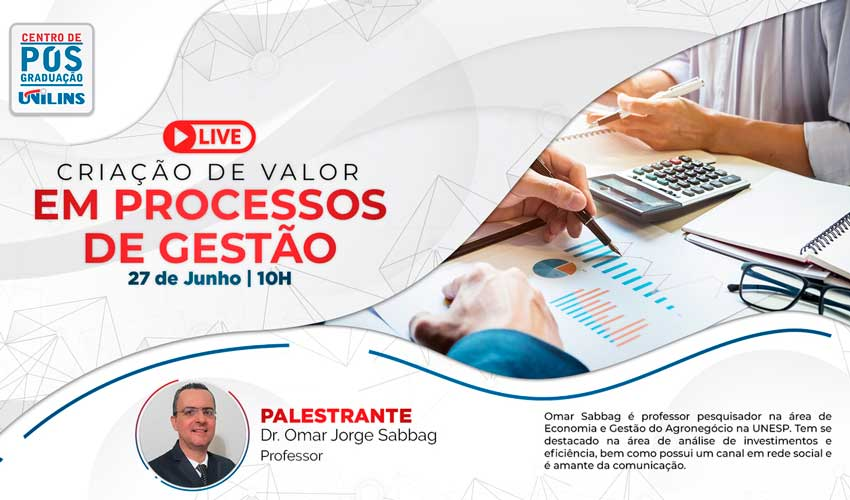 Pós-Graduação realizará mais uma live na área de Gestão - UNILINS