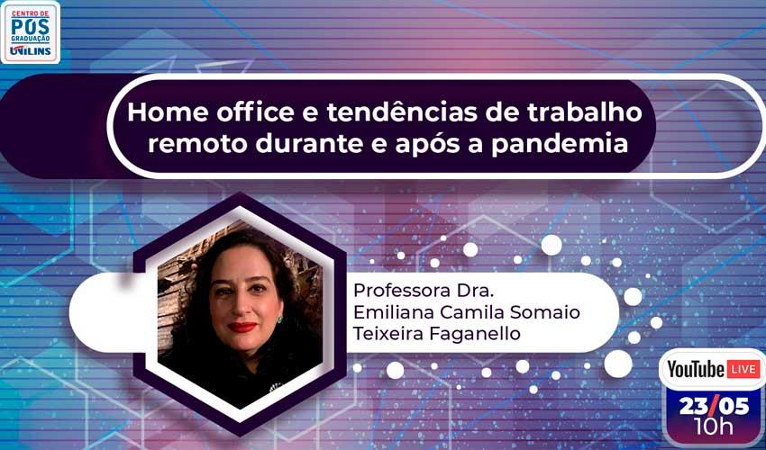 Live da Pós-Graduação abordará Home Office e tendências de trabalho remoto durante e após a pandemia - UNILINS