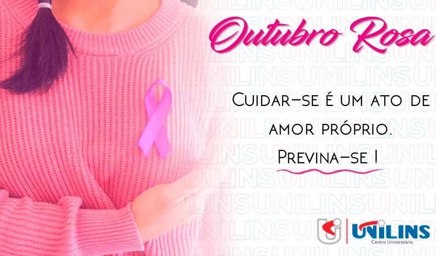 Outubro Rosa, um mês para refletir sobre a saúde - UNILINS