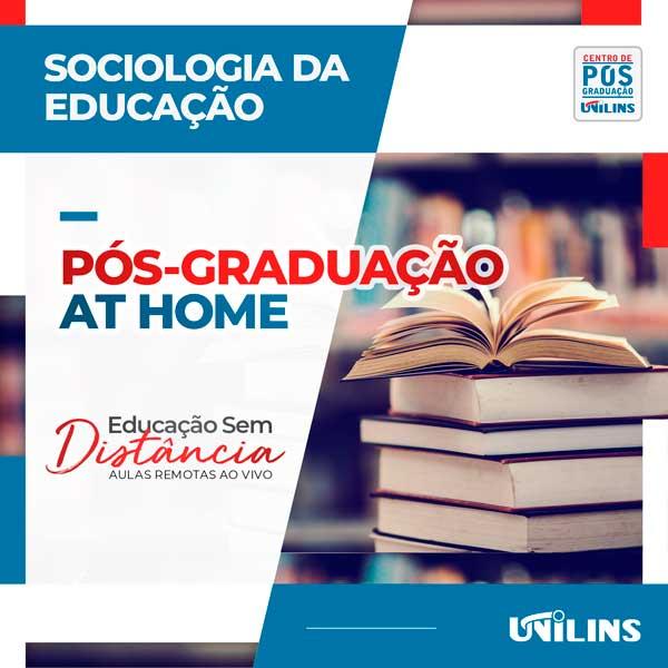 Pós-Graduação em Sociologia da Educação - UNILINS