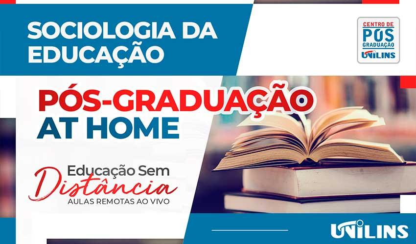 Sociologia da Educação é novo curso de Pós-Graduação na Unilins - UNILINS